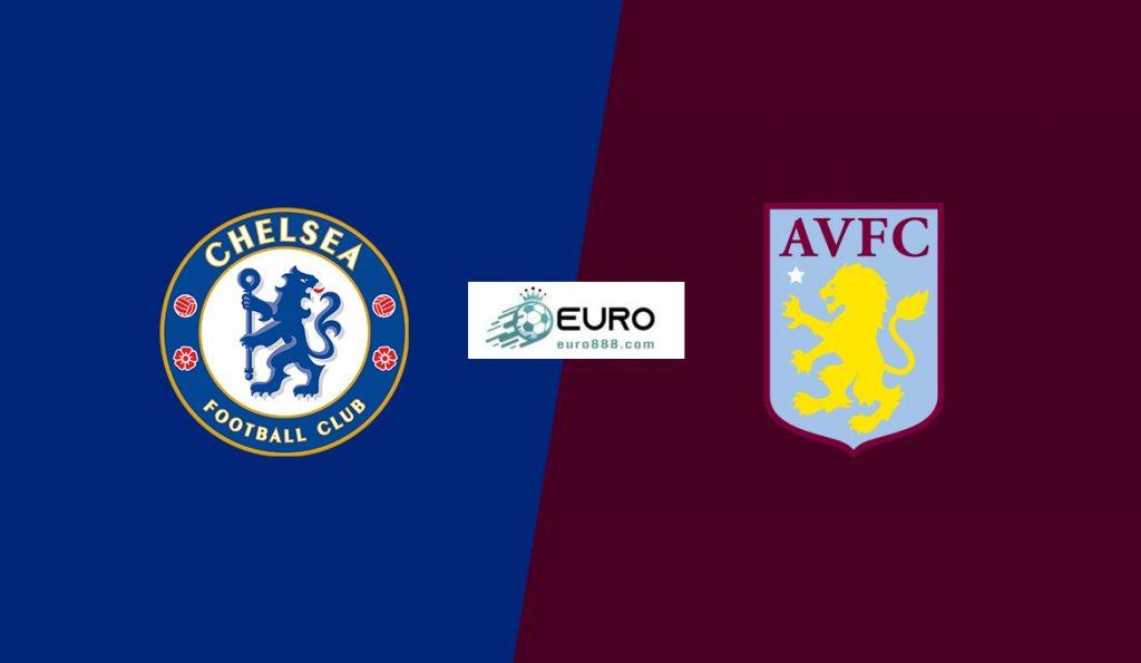 Soi kèo Chelsea vs Aston Villa – Ngoại hạng Anh – 05/12 – Euro888
