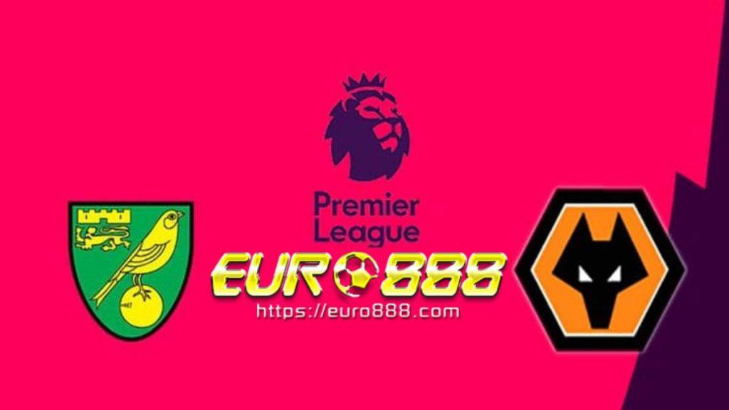 Soi kèo Norwich City vs Wolves – Ngoại hạng Anh – 21/12 – Euro888