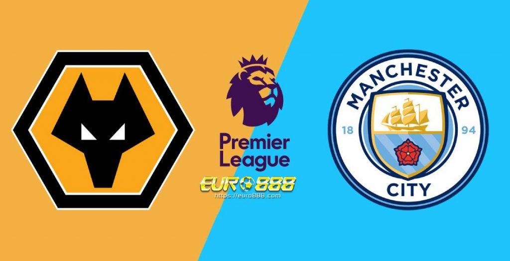 Soi kèo Wolves vs Manchester City – Ngoại hạng Anh – 28/12 – Euro888