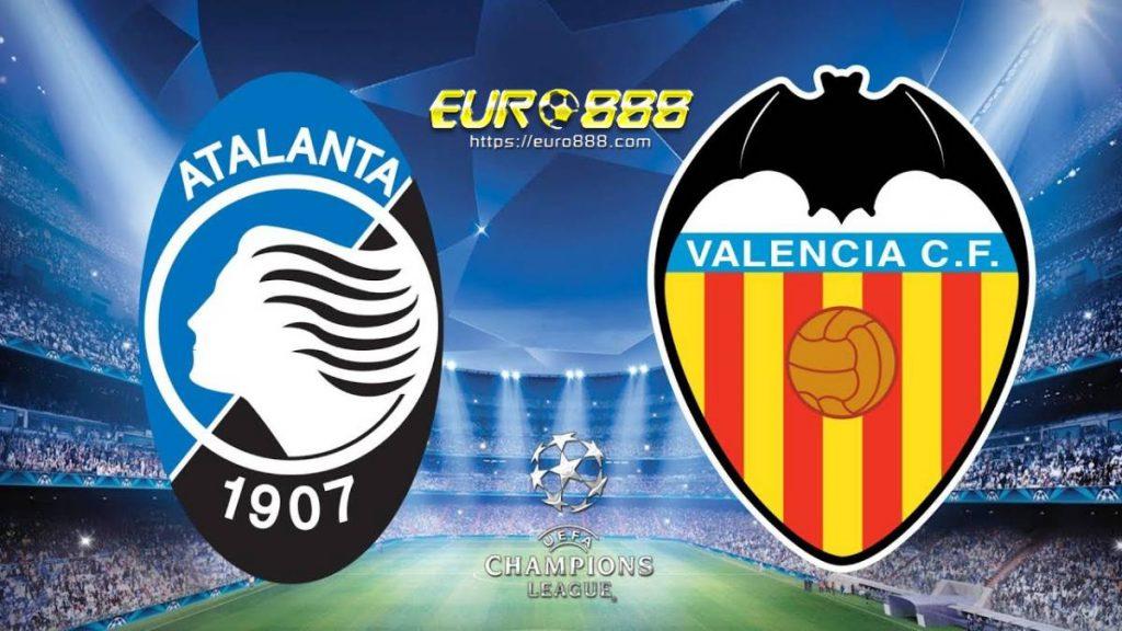 Soi kèo Atalanta vs Valencia – UEFA Champions League - 20/02/2020 - Euro888