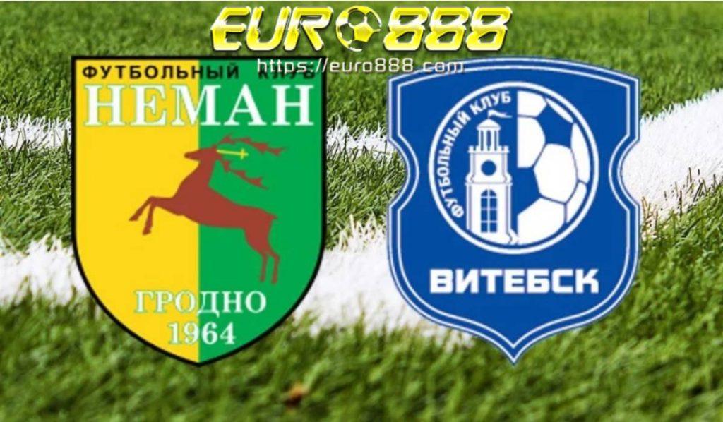 Soi kèo Neman Grodno vs FK Vitebsk – VĐQG Belarus - 29/03/2020 - Euro888