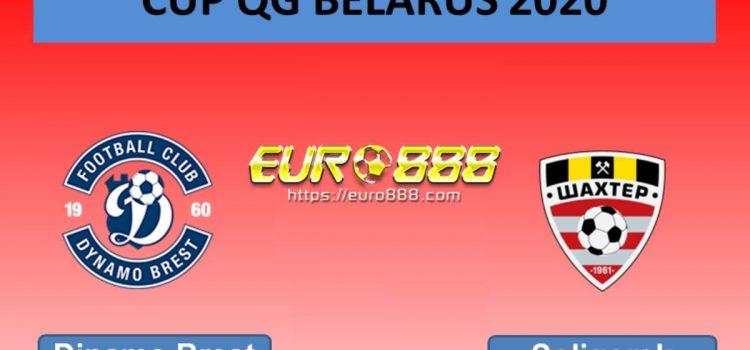 Soi kèo Dinamo Brest vs Shakhtyor Soligorsk – Cúp Quốc gia Belarus - 08/04/2020 - Euro888