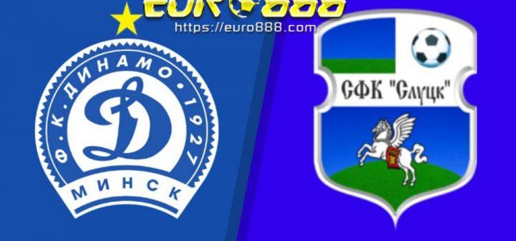 Soi kèo Dinamo Minsk vs FC Slutsk – VĐQG Belarus - 02/05/2020 - Euro888