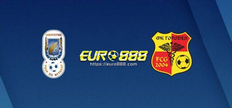 Soi kèo Energetik vs FC Gorodeya – VĐQG Belarus - 16/04/2020 - Euro888