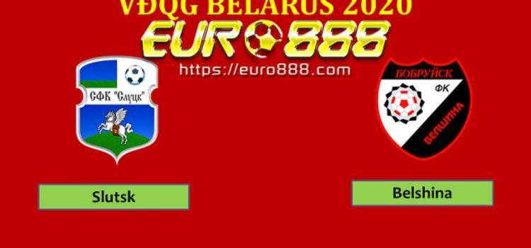 Soi kèo FC Slutsk vs FC Belshina Babruisk – VĐQG Belarus - 26/04/2020 - Euro888