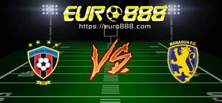 Soi kèo Walter Ferretti vs Managua FC – VĐQG Nicaragua - 27/04/2020 - Euro888