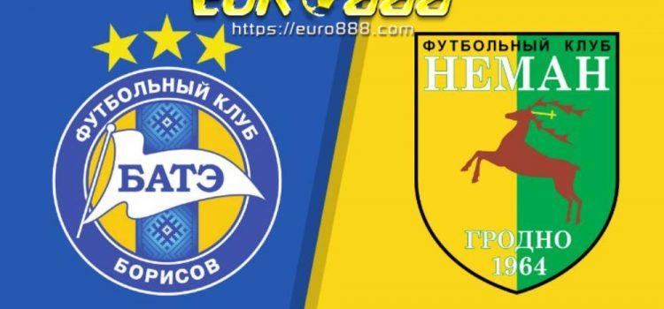 Soi kèo BATE Borisov vs Neman Grodno – VĐQG Belarus - 03/05/2020 - Euro888