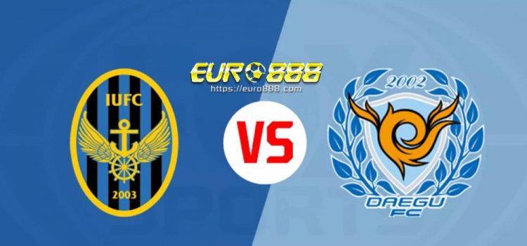 Soi kèo Incheon United vs Daegu FC – VĐQG Hàn Quốc - 09/05/2020 - Euro888