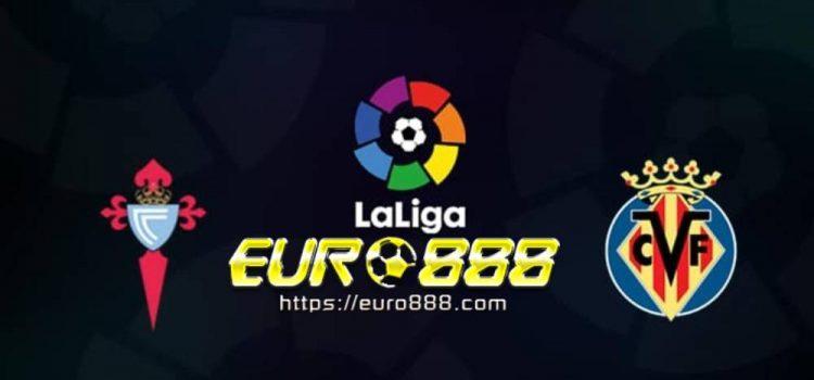 Soi kèo Celta Vigo vs Villarreal – VĐQG Tây Ban Nha - 13/06/2020 - Euro888