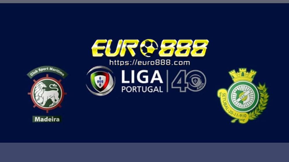 Soi kèo Maritimo vs Vitoria Setubal – VĐQG Bồ Đào Nha - 05/06/2020 - Euro888