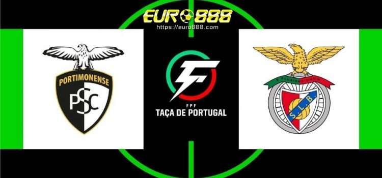 Soi kèo Portimonense vs SL Benfica – VĐQG Bồ Đào Nha - 11/06/2020 - Euro888