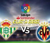 Soi kèo Real Betis vs Villarreal– VĐQG Tây Ban Nha- 02/07/2020 - Euro888