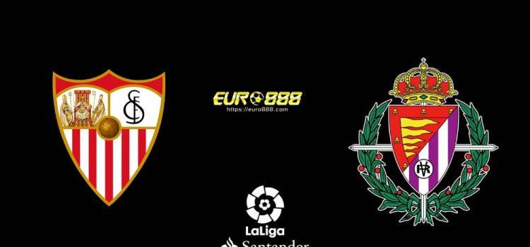 Soi kèo Sevilla vs Valladolid – VĐQG Tây Ban Nha - 27/06/2020 - Euro888