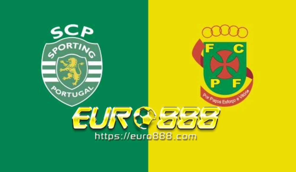 Soi kèo Sporting Lisbon vs Pacos Ferreira – VĐQG Bồ Đào Nha - 13/06/2020 - Euro888