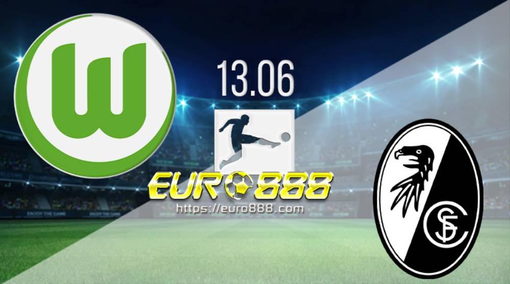 Soi kèo Wolfsburg vs SC Freiburg – VĐQG Đức - 13/06/2020 - Euro888