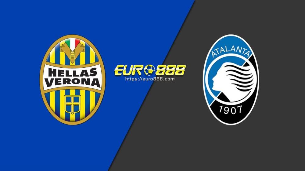 Soi kèo Hellas Verona vs Atalanta–VĐQG Italia- 18/07/2020 - Euro888
