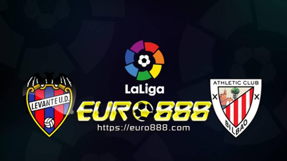 Soi kèo Levante vs Athletic Bilbao– VĐQG Tây Ban Nha- 12/07/2020 - Euro888
