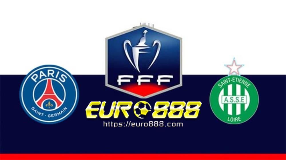 Soi kèo Paris Saint Germain vs Saint-Etienne– Cup quốc giaPháp - 25/07/2020 - Euro888