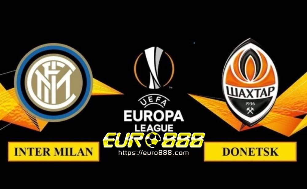 Soi kèo Inter Milan vs Shakhtar Donetsk–Europa League- 18/08/2020 - Euro888