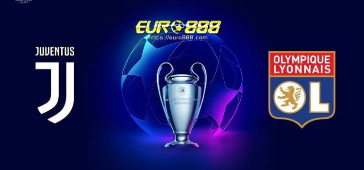 Soi kèo Juventus vs Lyon– Champions League- 08/08/2020 - Euro888